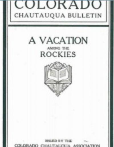 "Chautauqua bulletin ""Vacation among the rockies"""